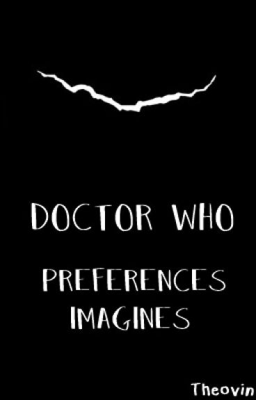 Doctor Who Preferences & Imagines