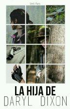 La Hija De Daryl Dixon [Carl Grimes] by girxl_alone