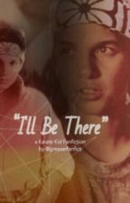 """""""ill be there to Catch you when you fall"""" karate kid fanfiction by poonyboiii"""