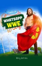 WWE  WhatsApp XD  by camisilla