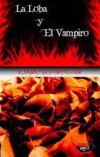 La Loba y el Vampiro (MIEUV II) by Kiarathestoryteller