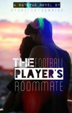 The Football Player's Roommate by StoriesAtSunrise