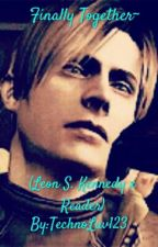 Finally Together~ (Leon S. Kennedy x Reader) *GOING TO BE WRITTEN SOON* by TechnoLuv123