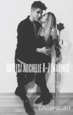 Bryles/nochelle alphabet one shots by unstoppablejiley