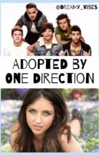 Adopted by One Direction (One Direction Fan Fiction) by MintyFanGirlx