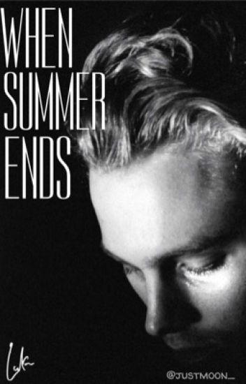 When summer ends |Luke Hemmings