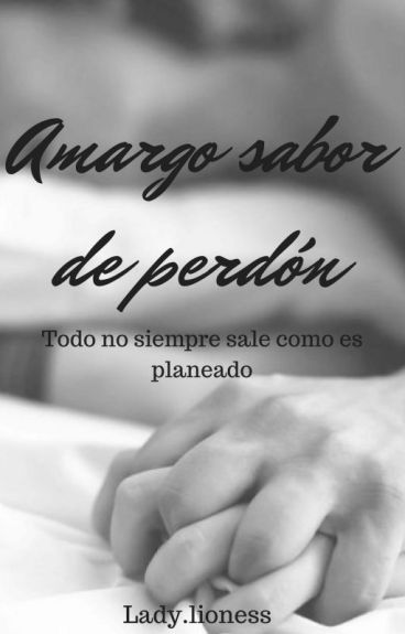 AMARGO SABOR DE PERDÓN