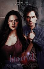 Inmortal. [Bella&Damon] #OvaWards - FANFIC. by Karlaguicelli