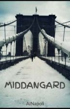MIDDANGARD (A Lord of the Rings Fan Fiction) by AlNapoli