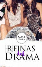 REINAS DEL DRAMA (WTNYC #2) by anmariaca
