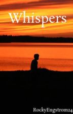 Whispers by RockyEngstrom24
