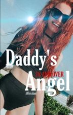 Daddy's Angel #wattys2015 by ADStrickland