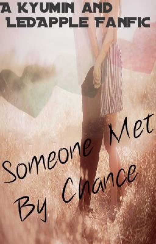 Someone Met By Chance by GoldForeverTW