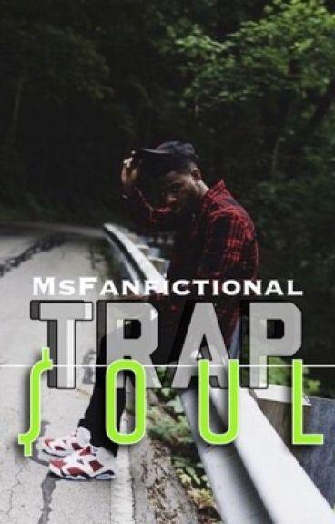 Trap$oul | Bryson Tiller Story