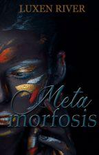 Metamorfosis©  by YohyRivera
