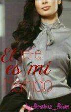 El Jefe es mi marido by LeaM_M