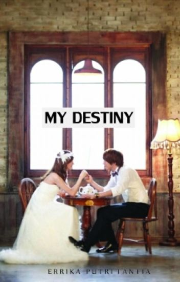 My Destiny