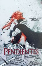 ASUNTOS PENDIENTES ▬ Fairy Tail by elouelly