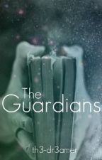 The Guardians by th3-dr3amer
