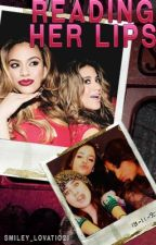 Reading Her Lips (Dinally FanFic) by Smiley_Lovatic21