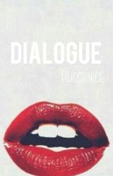 Dialogue |✔️ by hugsrnice