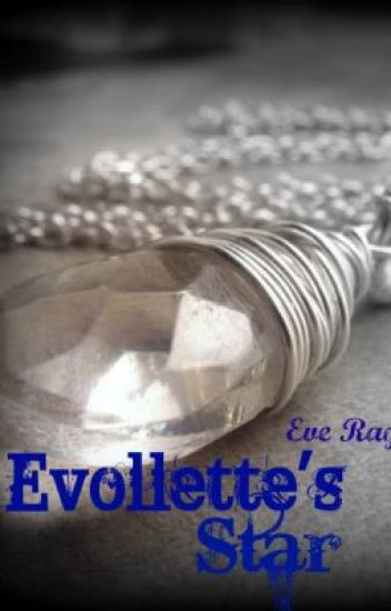 Evollete's Star Chapter 1