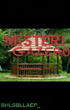 Misteri Gazebo by shlsbllaep_
