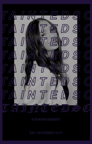 Tainted Soul ▷ E. MIKAELSON