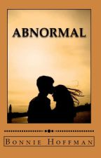 Abnormal (The Ames Sisters Book 3) by WereGirl007