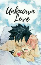 Unknown Love ( a Gratsu Story) (Yaoi, boyxboy) by Narwhal8sama