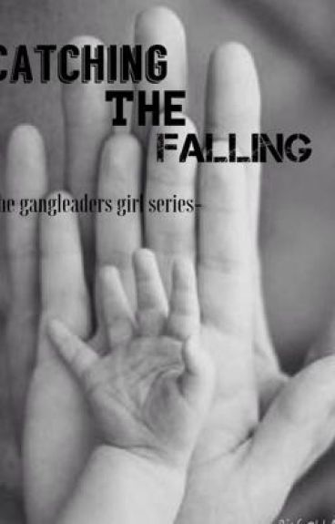 Catching the falling (book 4)