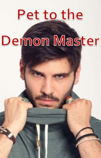 Pet to the Demon Master