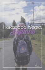 Horóscopo NEGRO: Sagitario. ♐︎ by Prxncxss___