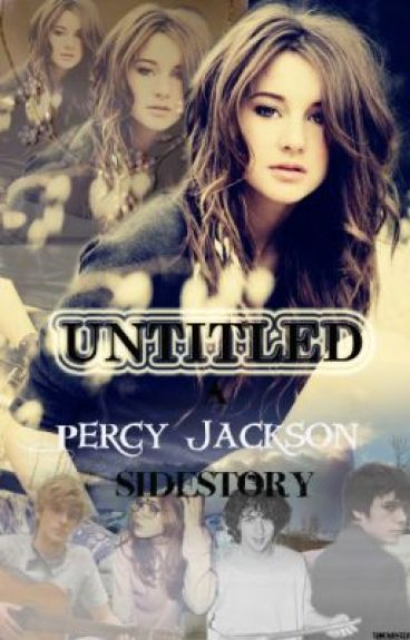 Untitled: A Percy Jackson Sidestory [DISCONTINUED]