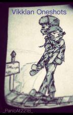 Vikklan One-Shots by _PanicAt221B_