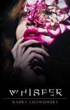Whisper (Book 1) by NeveAdams