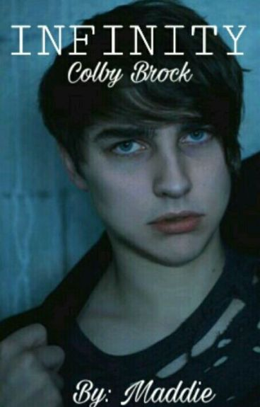 Infinity :: Colby Brock