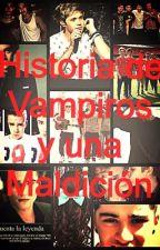 Historia de vampiros y una maldición by SabinaMartinRodrigue