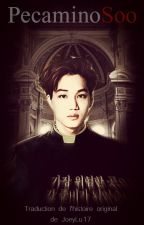 PecaminoSoo/PecaDo (Kaisoo) TRADUCTION FR (En correction) by KaisooLFE
