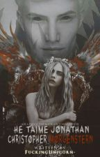 Je t'aime Jonathan Christopher Morgenstern by micalizarraga56