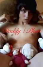 Daddy | Phan by dan_the_howell_kind_