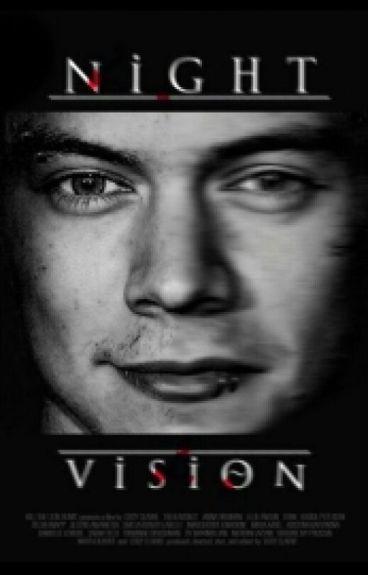 Night Vision //h.s. #Wattys2016