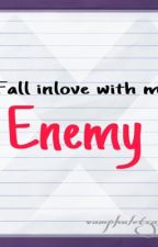 Fall inlove with my enemy by VampKuletzAlien