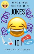 Jokes 101 by ImmaGamingLover
