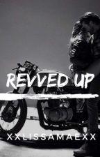 Revved Up by xxLissaMaexx