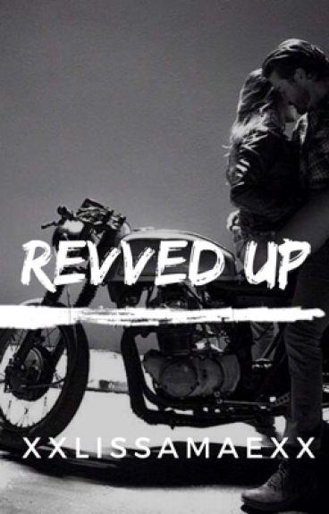 Revved Up