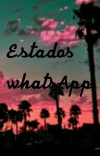 Estados WhatsApp by whoisjxsh