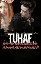 TUHAF by SimgeDalgic