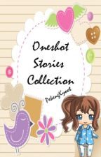 Oneshot Stories Collection by PekengKyoot