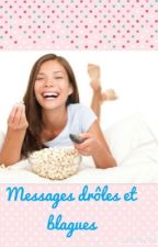 Messages drôles,blagues by JusteCianah